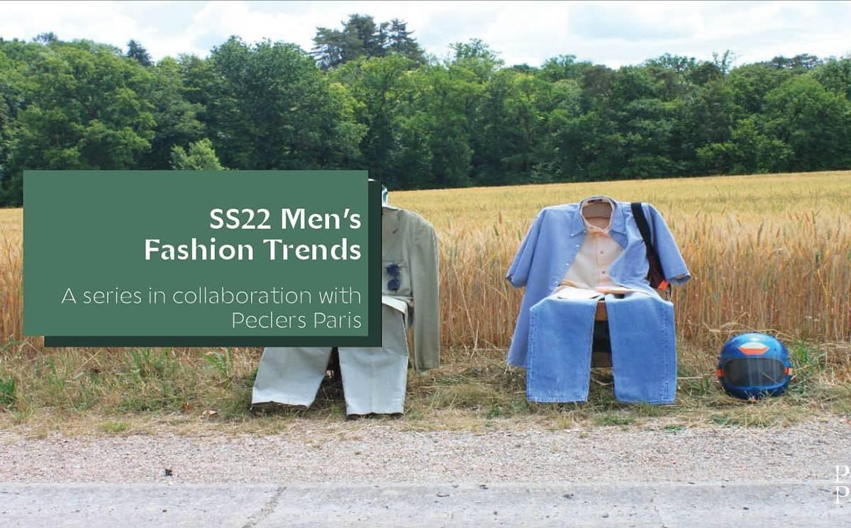 Fashion-Trendbook-SS22-Herrenmode-von-Peclers-Paris