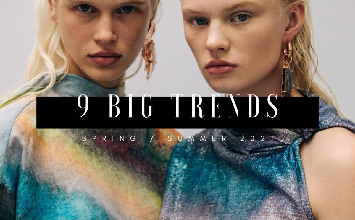 Video: 9 Big Trends - Spring/Summer 2021